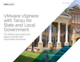 VMware vSphere with Tanzu for State and Local Government