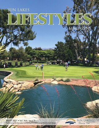 Sun Lakes Lifestyles March 2021