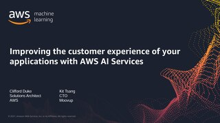 Improving the customer experience of your applications with AWS AI Services