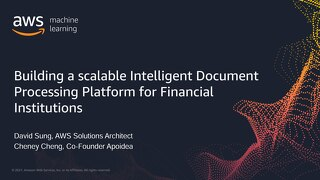 Building a scalable Intelligent Document Processing platform for financial institutions