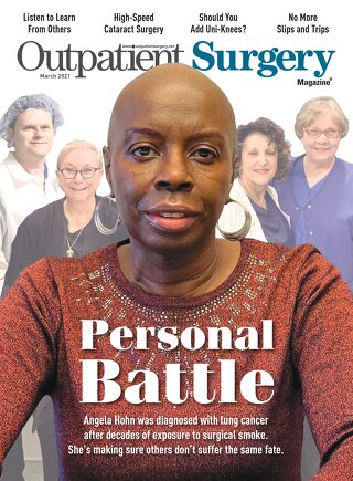 Personal Battle - March 2021 - Subscribe to Outpatient Surgery Magazine