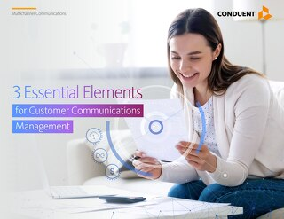 3 Essential Elements for Customer Communications Management