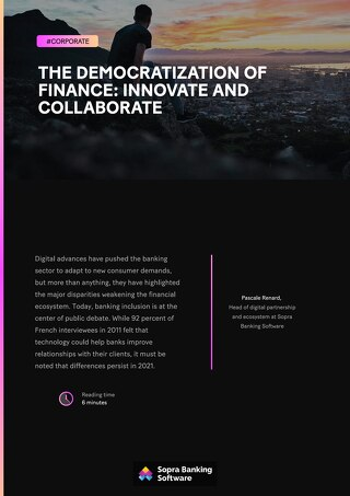 Digital advances have pushed banks to adapt to new demands, but they have highlighted the disparities weakening the financial ecosystem.
