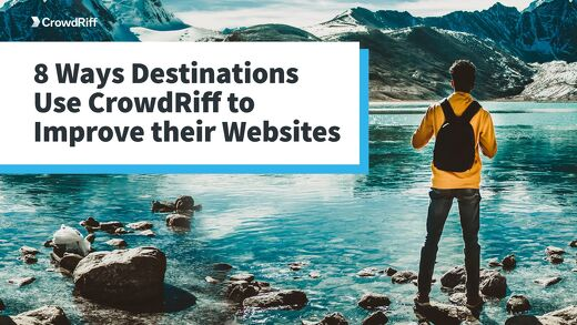 8 Ways Destinations Use CrowdRiff to Improve Their Websites