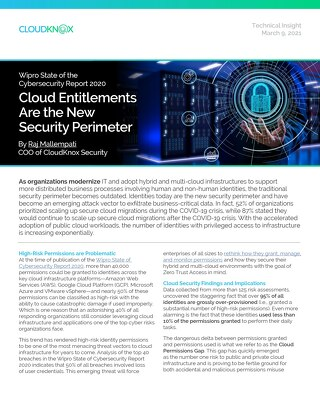 Blog: Cloud Entitlements Are the New Security Perimeter: Wipro State of the Cybersecurity Report 2020