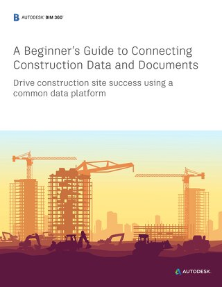 A Beginners Guide to Connecting Construction Data and Documents