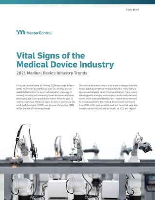 Vital Signs of the Medical Device Industry: Medical Device Trends in 2021