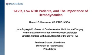 TAVR, Low Risk Patients, and The Importance of Hemodynamics