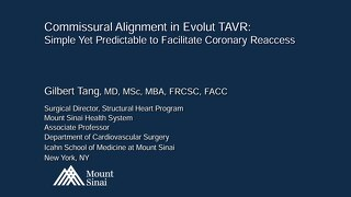 Commissural Alignment in Evolut TAVR: Simple Yet Predictable to Facilitate Coronary Reaccess