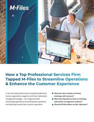 Framstående Professional Services-företag valde M-Files för att effektivisera verksamheten och förbättra kundupplevelsen