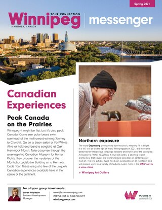 Tourism Winnipeg Messenger Spring 2021