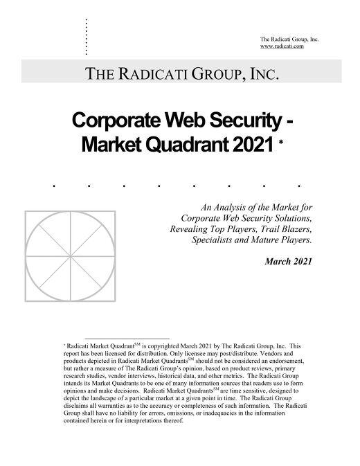 The Radicati Group's Corporate Web Security - Market Quadrant 2021