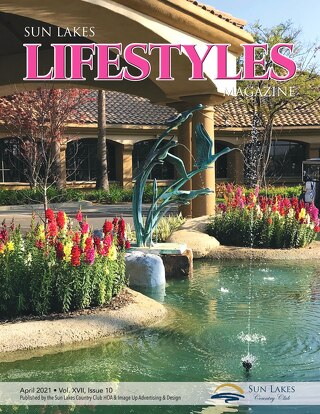 Sun Lakes Lifestyles April 2021