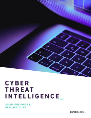 Cyber Threat Intelligence Solutions Guide