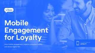 Mobile For Loyalty