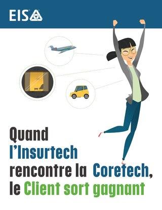 Quand l'Insurtech rencontre la Coretech, le Client sort gagnant