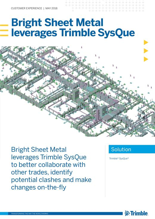 Bright Sheet Metal Leverages Trimble Sysque