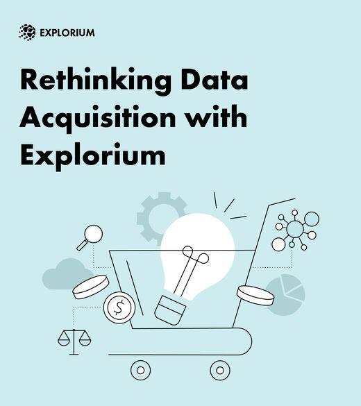 Rethinking Data Acquisition With Explorium