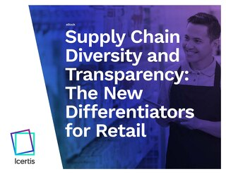 Supply Chain Diversity and Transparency: The New Differentiators for Retail
