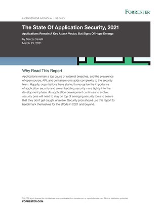 Forrester Report: The State of Application Security, 2021