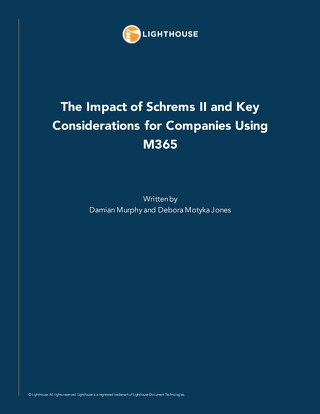 The Impact of Schrems II and Key Considerations for Companies Using M365