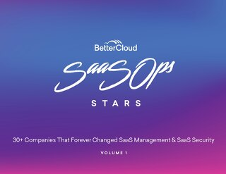 SaaSOps Stars: 30+ Customer Stories