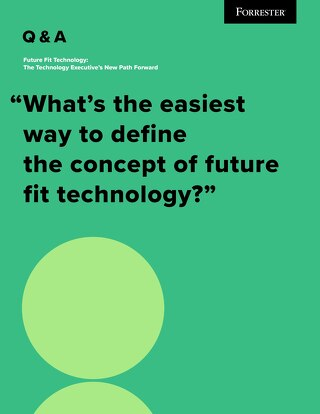 Forrester Future Fit Technology Ebook