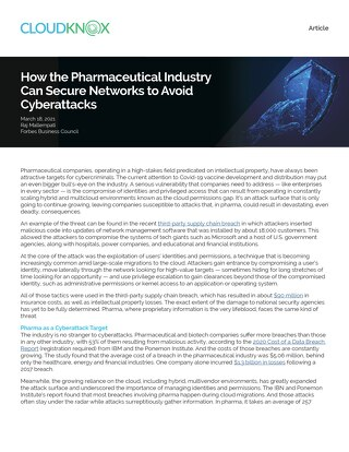 Forbes Article: How the Pharmaceutical Industry Can Secure Networks to Avoid Cyberattacks