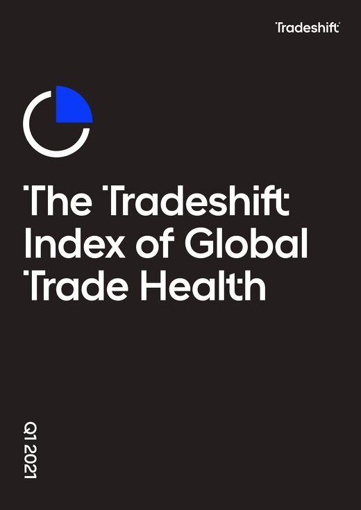 Tradeshift's Index of Global Trade Health Q1 2021