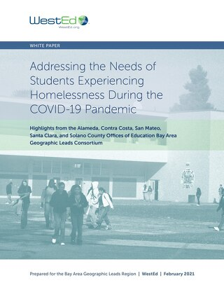 Addressing the Needs of Students Experiencing Homelessness During the COVID-19 Pandemic
