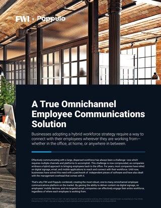 A True Omnichannel Employee Communications Solution