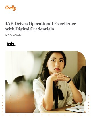 IAB Drives Operational Excellence with Digital Credentials