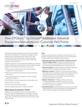 How CPQSync by Cincom Addresses Industrial Equipment Manufacturers' Customer Pain Points