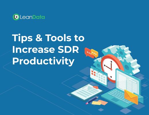 Tips & Tools to Increase SDR Productivity