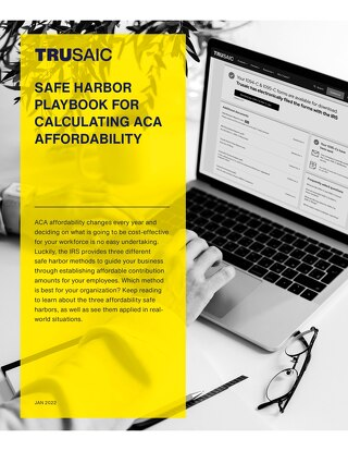 Safe Harbor Playbook for Calculating ACA Affordability