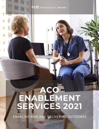 KLAS Research: ACO Enablement Services 2021