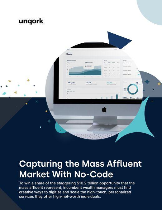 Capturing the Mass Affluent Market with No-Code