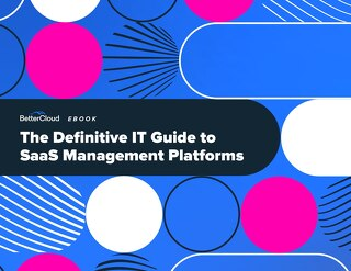 The Definitive IT Guide to SaaS Management Platforms