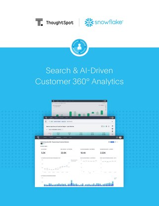 ThoughtSpot & Snowflake: Search & AI-Driven Customer 360° Analytics