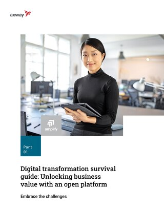 Digital transformation survival guide Part 1: unlocking business value with an open platform