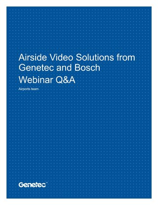 Airside Video Solutions from Genetec and Bosch - Webinar Q&A