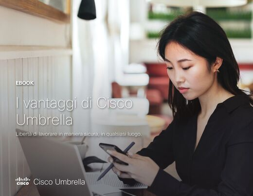 I vantaggi di Cisco Umbrella