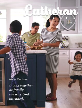 Family | Lutheran Life Issue 121