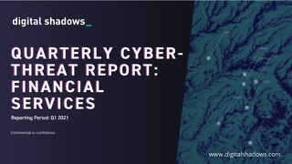 Q1 2021 Cyber Threat Report: Finance Threats