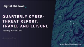 Q1 2021 Cyber Threat Report: Travel & Leisure Threats