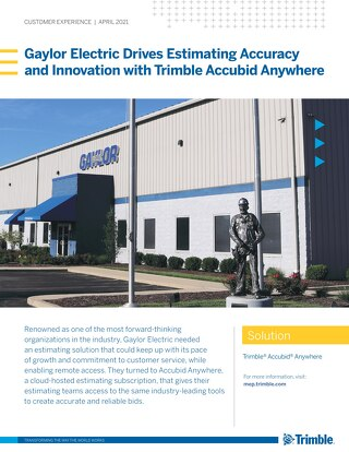 Gaylor Electric Drives Estimating Accuracy and Innovation with Trimble Accubid Anywhere - A Case Study