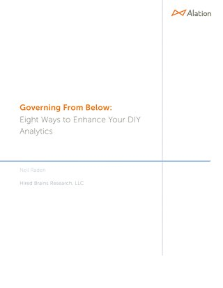Governing From Below - Eight Ways to Enhance Your DIY Analytics