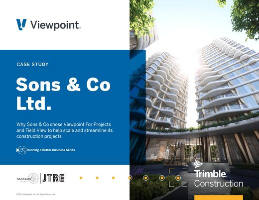 Real Estate Developer Scales and Streamlines Projects with Viewpoint for Projects and Field View