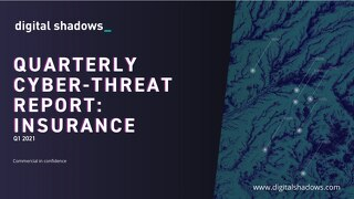 Q1 2021 Cyber Threat Report: Insurance