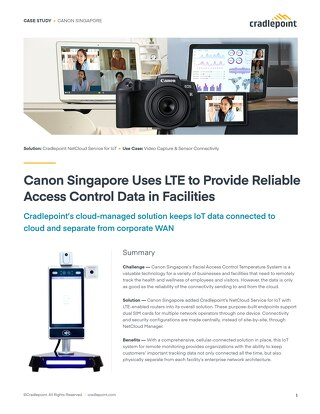 Canon Singapore Uses LTE to Provide Reliable Access Control Data in Facilities – APAC